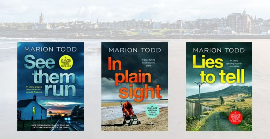 Front pages of 3 crime novels set in St Andrews written by Marion Todd