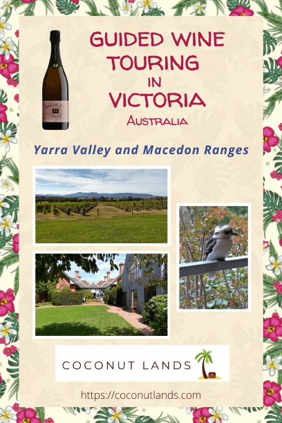 Pinterest pin for blog post on Wine Touring in Victoria by Coconut Lands travel blog